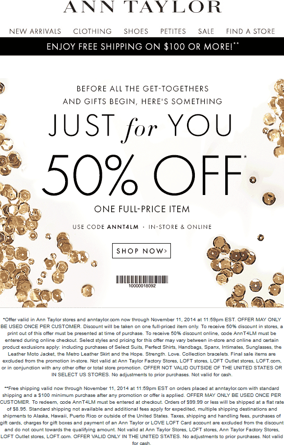 Ann Taylor Coupon August 2018 50% off a single item at Ann Taylor, or online via promo code ANNT4LM