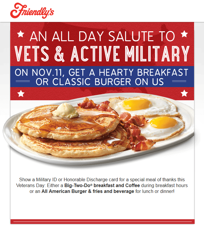 Friendlys Coupon September 2018 Burger or breakfast free for Veterans Tuesday at Friendlys restaurants