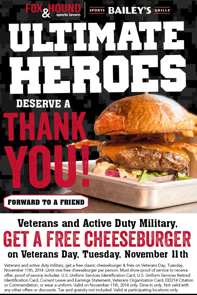 Fox & Hound Coupon January 2017 Military enjoy a free cheeseburger meal Tuesday at Fox & Hound sports tavern and Baileys grille
