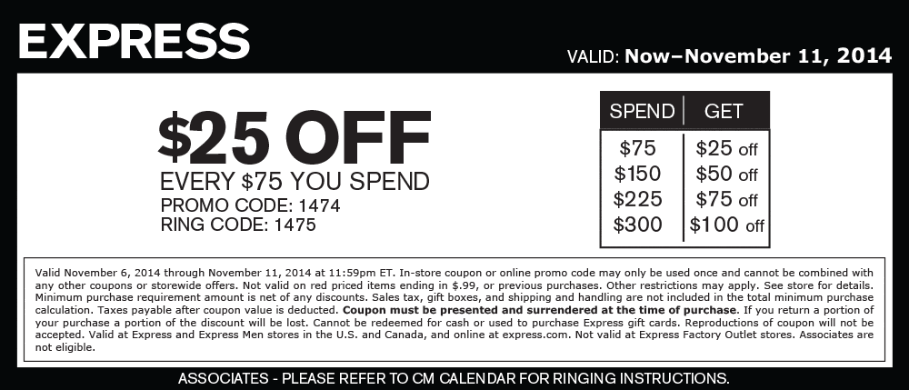Express Coupon December 2016 $25 off every $75 at Express, or online via promo code 1474