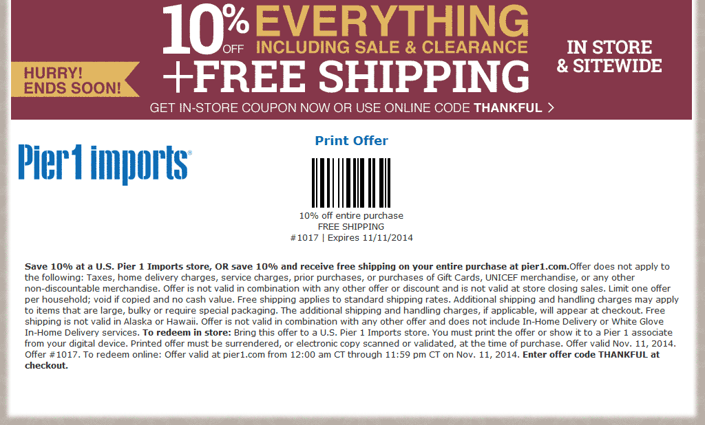 Pier 1 Coupon December 2016 10% off everything including sale & clearance at Pier 1 Imports, or online via promo code THANKFUL