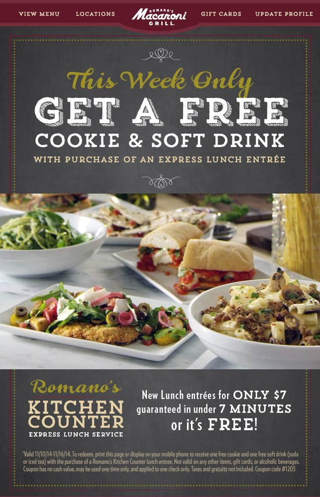 Macaroni Grill Coupon November 2017 Free drink & cookie with your 7minutes-or-free lunch at Romanos Macaroni Grill