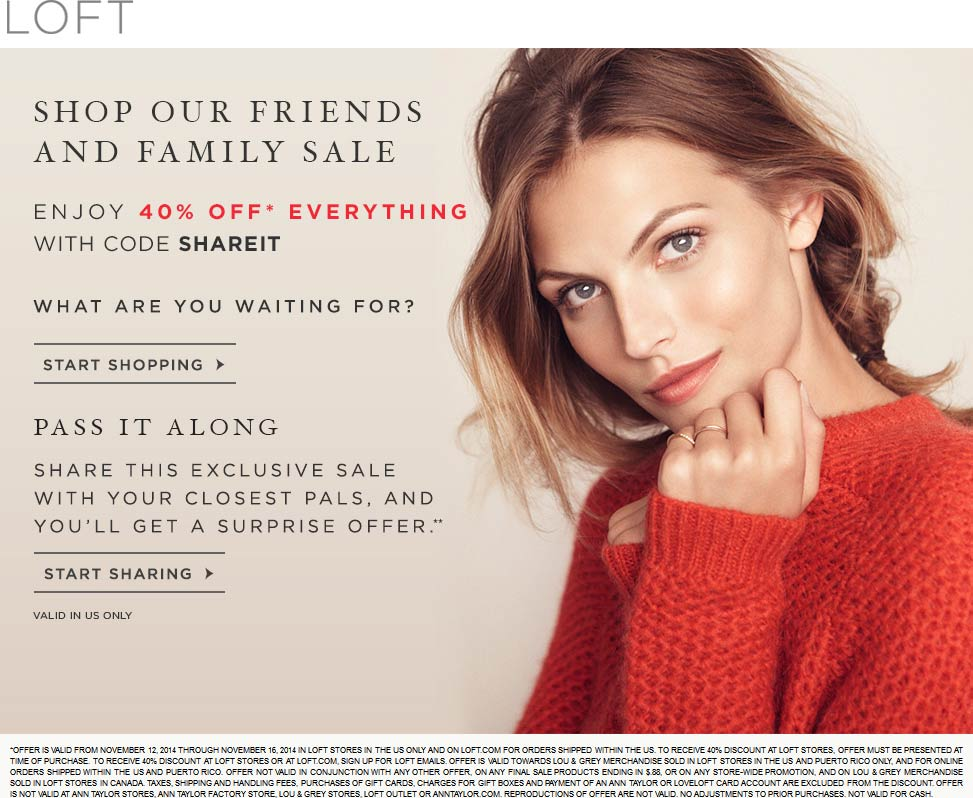 LOFT Coupon February 2017 Everything is 40% off at LOFT, or online via promo code SHAREIT