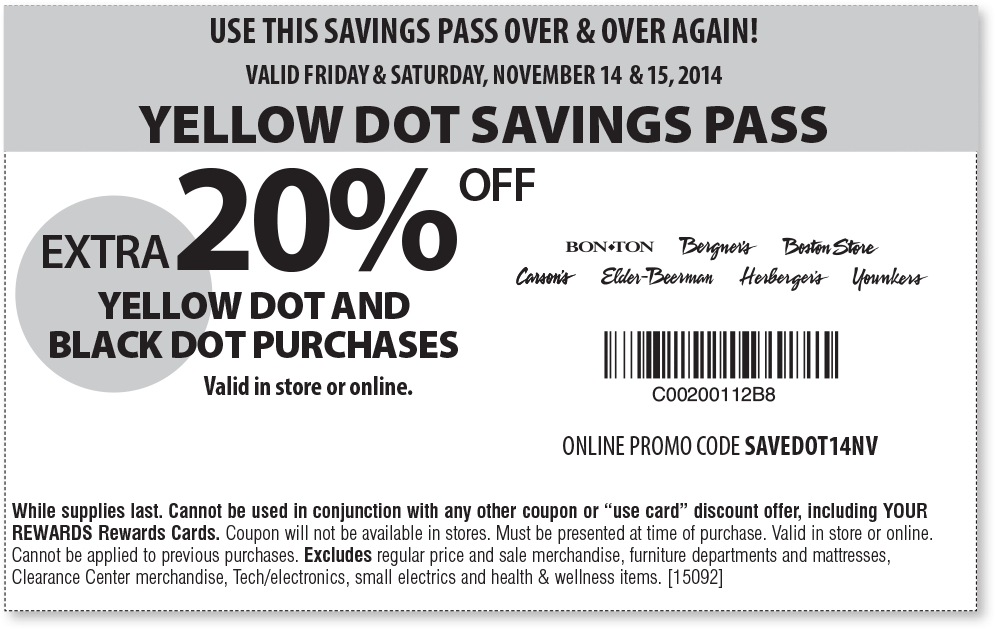 Bon Ton Coupon April 2018 Extra 20% off yellow & black dot clearance at Carsons, Bon Ton & sister stores, or online via promo SAVEDOT14NV