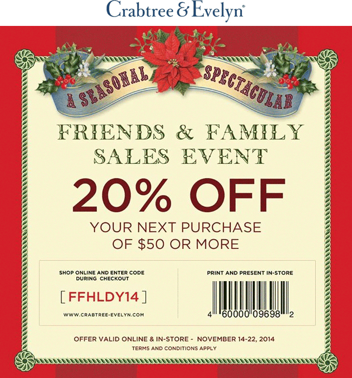 Crabtree & Evelyn Coupon February 2018 20% off $50 at Crabtree & Evelyn, or online via promo code FFHLDY14