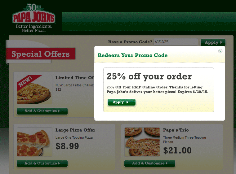 Check out Papa John's coupons, codes, and deals—follow this link to the page! Dining Deals You'll Love On Groupon. For a limited time only, buy any Papa John's pizza online by paying with Visa Checkout and you'll get a Papa John's promo code for a FREE large 1-topping pizza with your next order! Click here to order online and get.