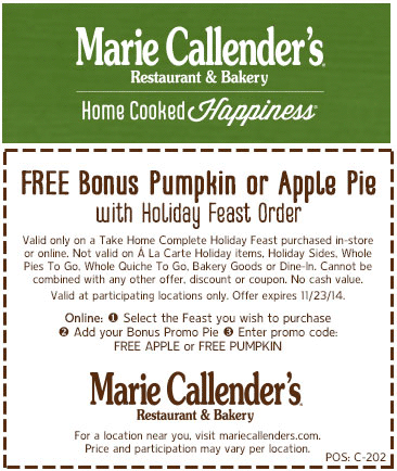 Marie Callenders Coupon July 2017 Pumpkin or apple pie free with your holiday feast at Marie Callenders restaurant