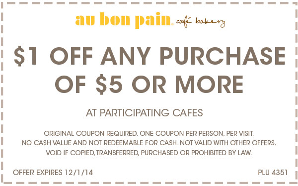 Au Bon Pain Coupon October 2016 Knock a buck off $5 at Au Bon Pain cafe bakery
