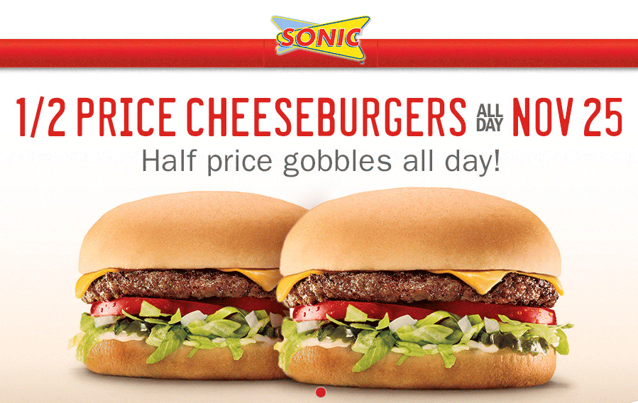 Sonic Drive-In Coupon November 2017 Cheeseburgers are 50% off the 25th at Sonic Drive-In