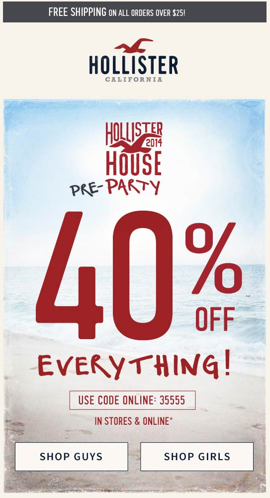 Hollister Coupon October 2016 40% off everything at Hollister, or online via promo code 35555