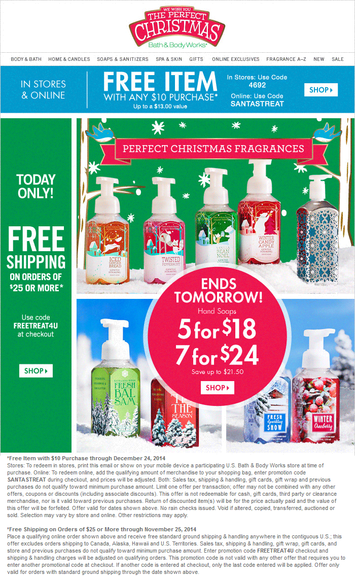 Bath & Body Works Coupon May 2018 $13 item free with $10 spent at Bath & Body Works, or online via promo code SANTASTREAT