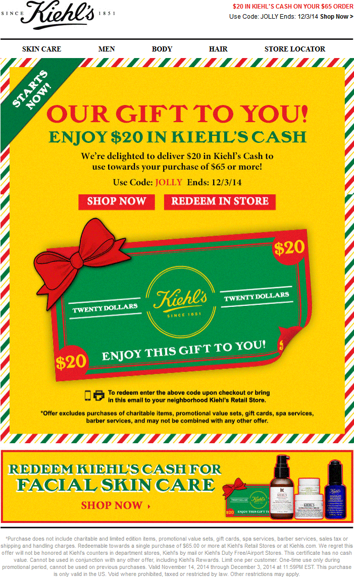 Kiehls Coupon May 2018 $20 off $65 at Kiehls, or online via promo code JOLLY