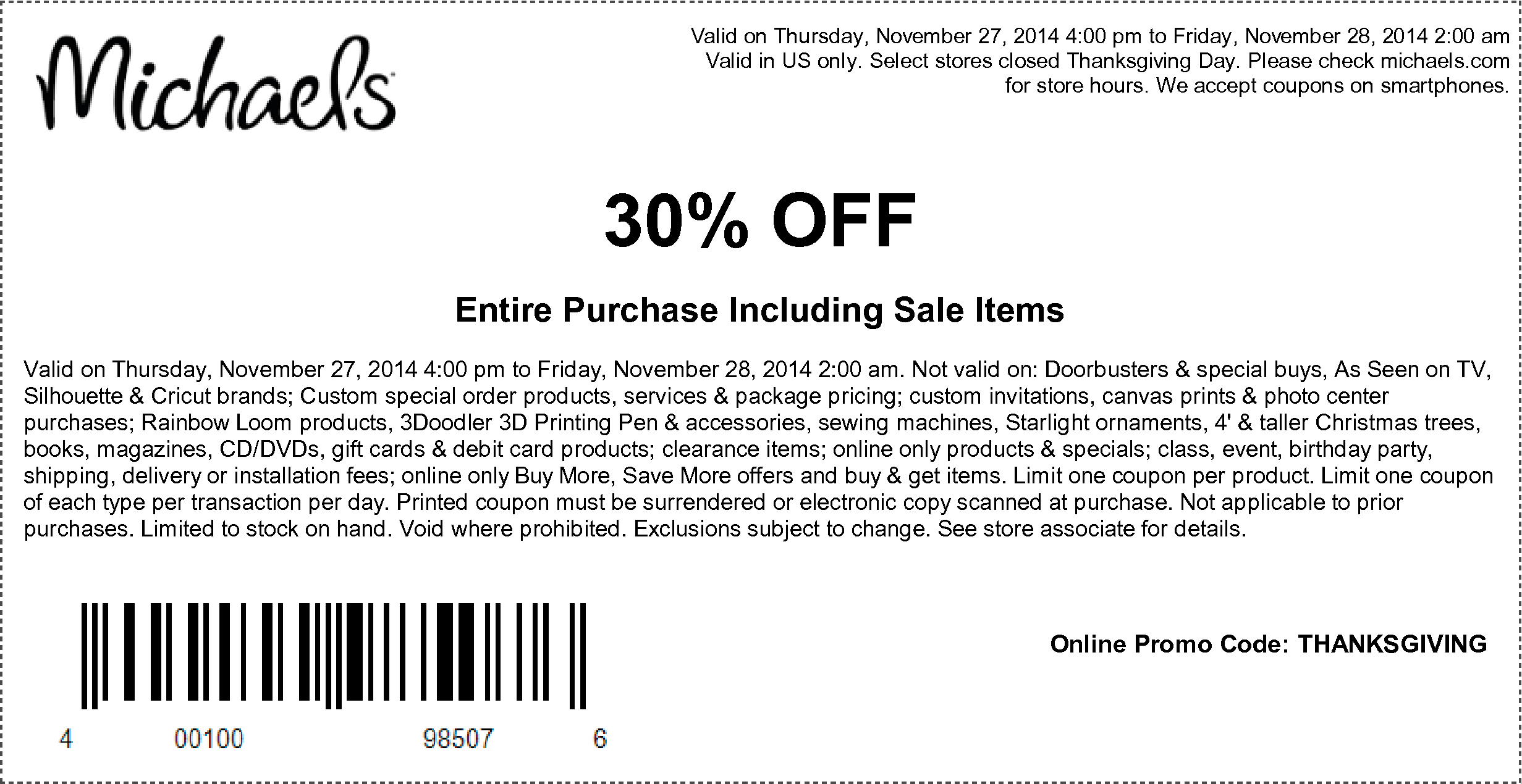 Michaels Coupon January 2018 30% off everything Thurs & Fri at Michaels, or online via promo code THANKSGIVING