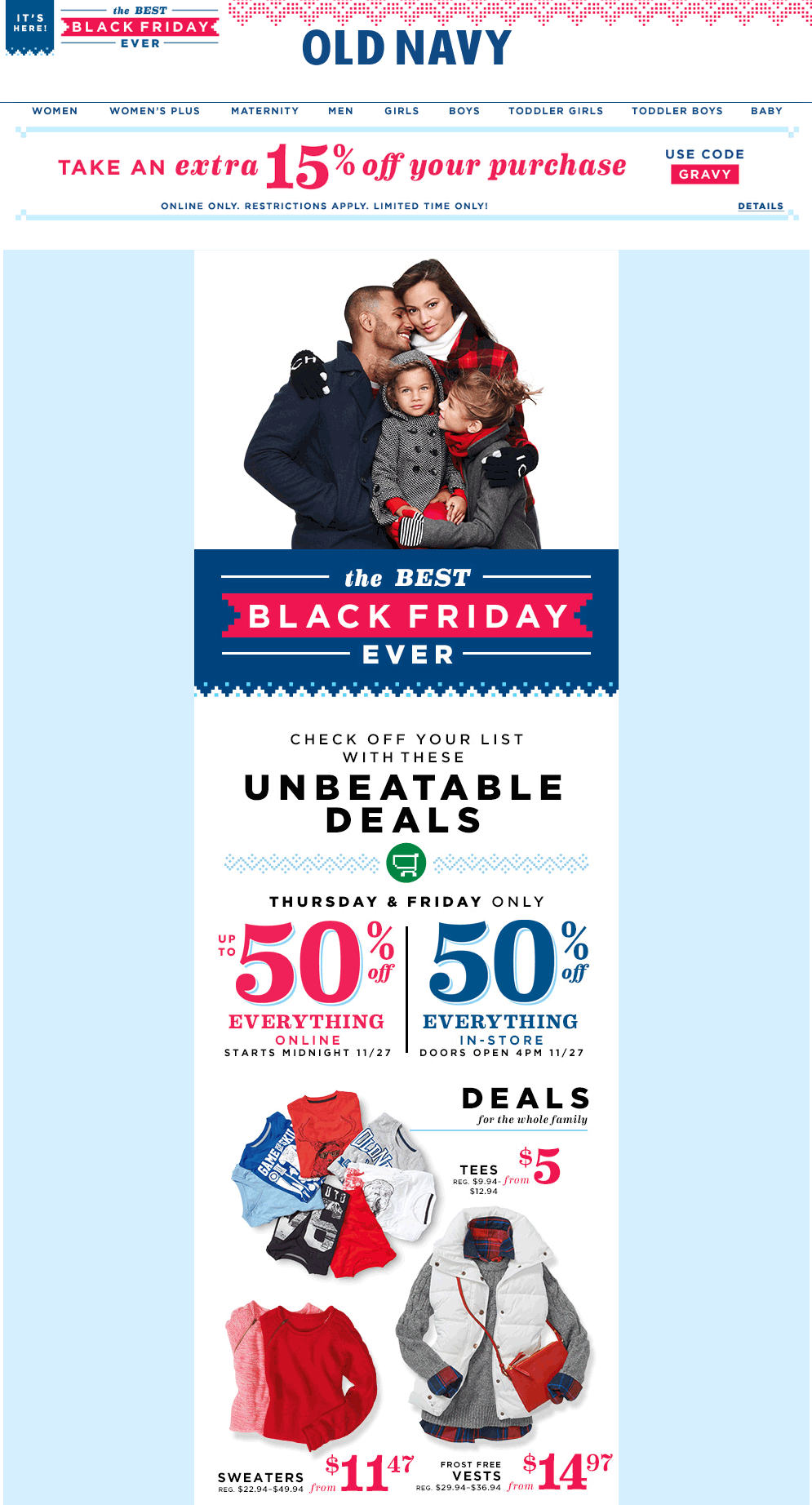 Old Navy Coupon January 2017 50% off everything at Old Navy, ditto online + 15% via promo code GRAVY