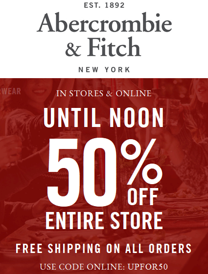 Abercrombie & Fitch Coupon April 2018 50% off the store til noon at Abercrombie & Fitch, or online via promo code UPFOR50