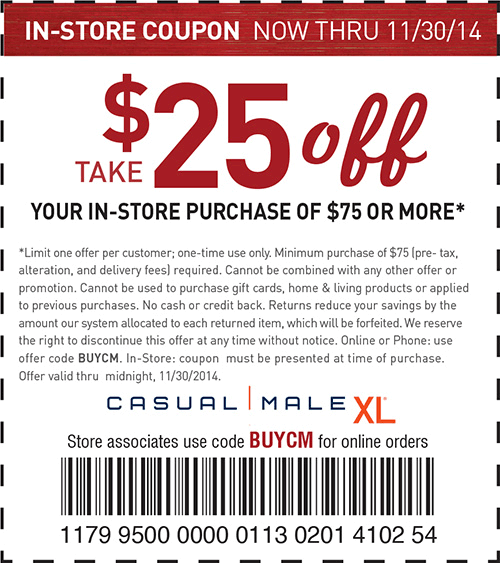 Casual Male XL Coupon May 2017 $25 off $75 today at Casual Male XL, or online via promo code BUYCM