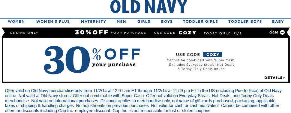 Old Navy Coupon March 2017 30% off online today at Old Navy via promo code COZY
