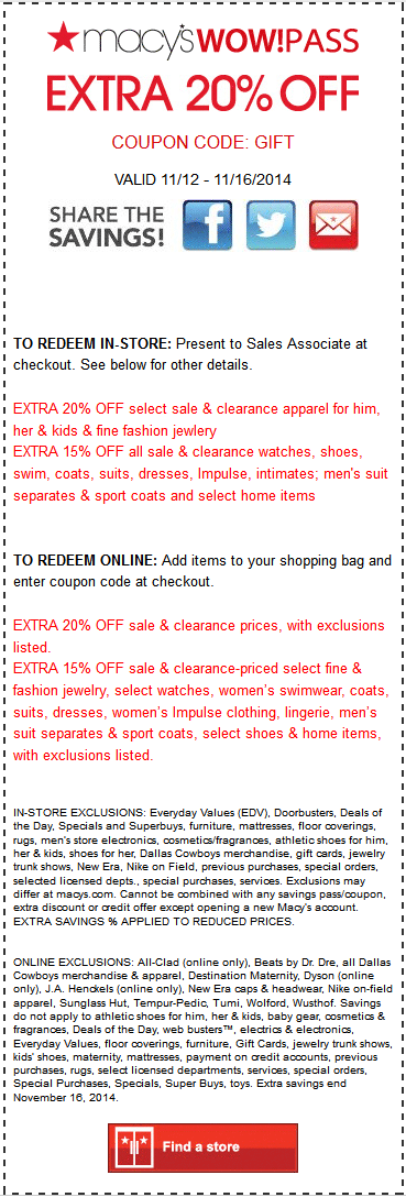 Follow this link to view current Macy's promo codes, printable coupons and promotions. Offers change regularly, so check back often for savings on designer clothing, .